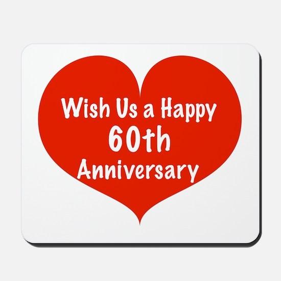 Wish us a Happy 60th Anniversary Mousepad