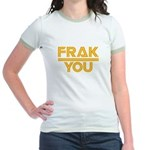 Frak you classic Jr. Ringer T-Shirt