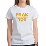 Frak you classic Women's T-Shirt