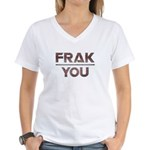 Frak you Women's V-Neck T-Shirt