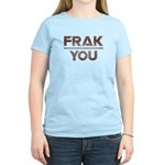 Frak you Women's Light T-Shirt