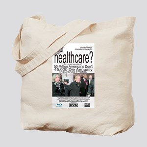 got healthcare? with Margaret Flowers Tote Bag