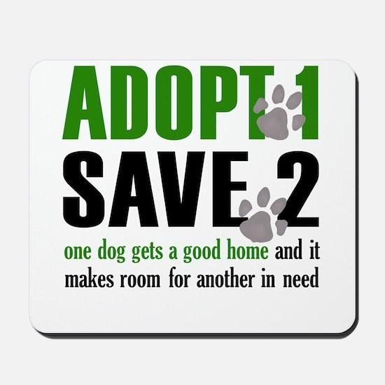 Adopt 1 Save 2 dog lite T.psd Mousepad