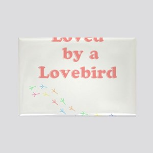 Loved by a Lovebird Rectangle Magnet