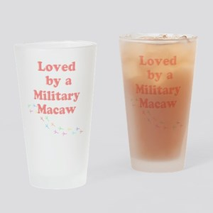 Loved by a Military Macaw Drinking Glass