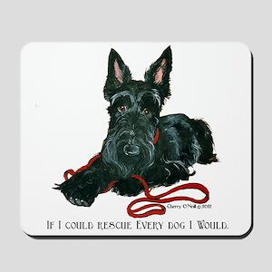 Scottish Terrier Rescue Me Mousepad