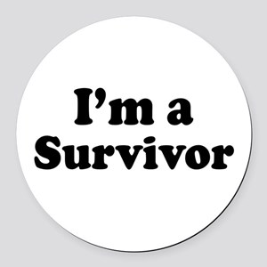 Im a Survivor: Round Car Magnet
