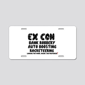 EX CON - LOOKING FOR INSIDE Aluminum License Plate