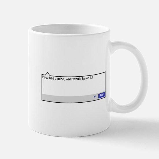 If you had a mind Mug