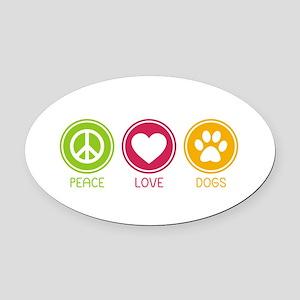 Peace - Love - Dogs 1 Oval Car Magnet
