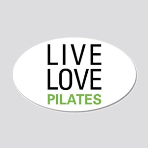 Live Love Pilates 20x12 Oval Wall Decal