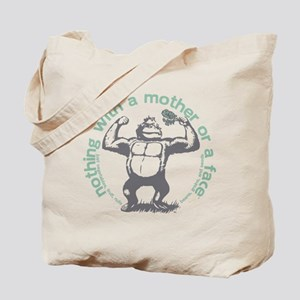 nothing with a mother or a face 2 color logo Tote