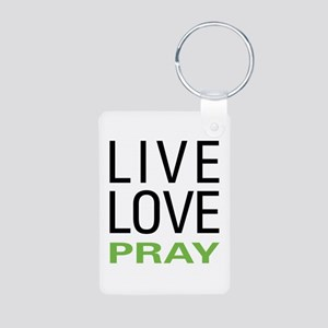 Live Love Pray Aluminum Photo Keychain