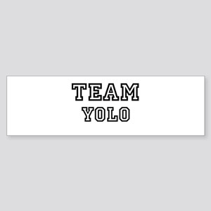Team Yolo Bumper Sticker