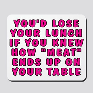 Lose your lunch - Mousepad