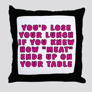 Lose your lunch - Throw Pillow