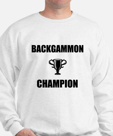 backgammon champ Sweatshirt