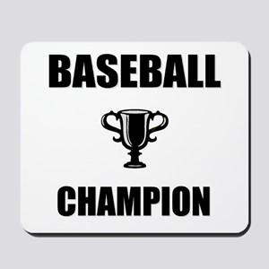 baseball champ Mousepad