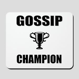 gossip champ Mousepad