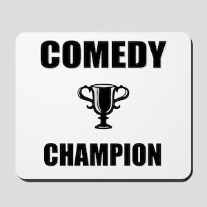 comedy champ Mousepad