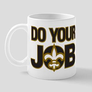 Do Your Job Mug