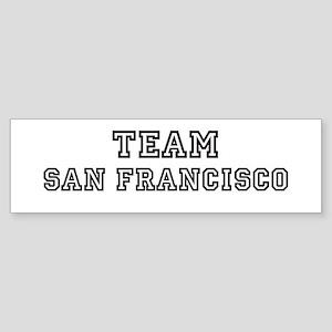 Team San Francisco Bumper Sticker