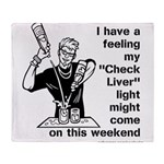 Check Liver - M Throw Blanket