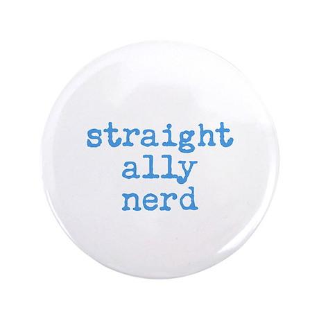 """straight ally nerd 3.5"""" Button"""