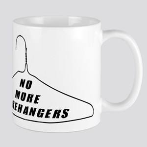 No More Wirehangers Mug