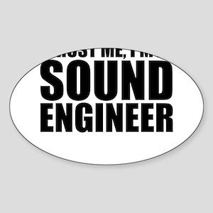 Trust Me, I'm A Sound Engineer Sticker