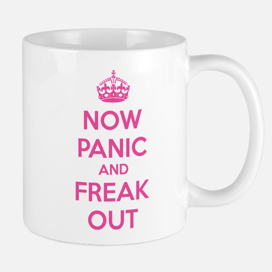 Now paninc and freak out Mug