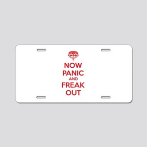 Now paninc and freak out Aluminum License Plate