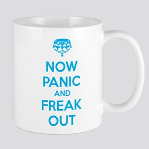 Now paninc and freak out Mug