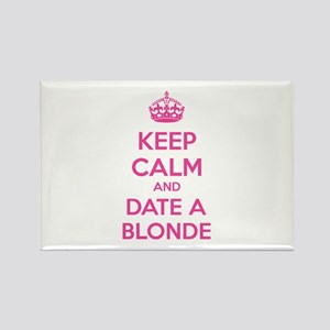 Keep calm and date a blonde Rectangle Magnet