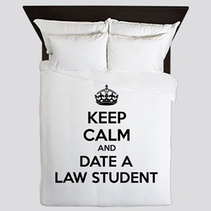 Keep calm and date a law student Queen Duvet