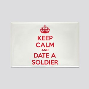 Keep calm and date a soldier Rectangle Magnet