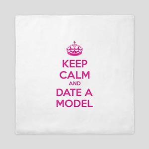Keep calm and date a model Queen Duvet