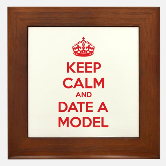 Keep calm and date a model Framed Tile