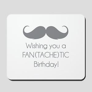 Wishing you a fantachetic birthday! Mousepad