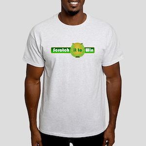 Scratch it to Win Light T-Shirt