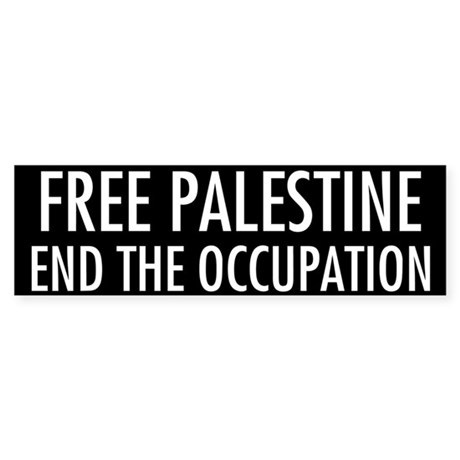 End the Occupation - Bumper Sticker