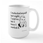 Molested Myself Large Mug