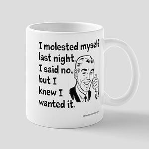 Molested Myself Mug