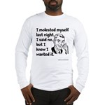 Molested Myself Long Sleeve T-Shirt
