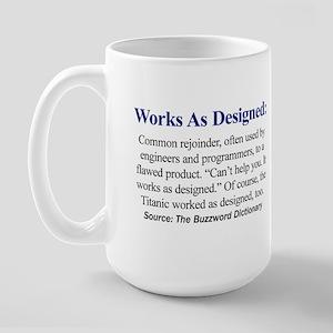 Works As Designed - Large Mug