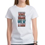 What Comes Out of a Man Women's T-Shirt