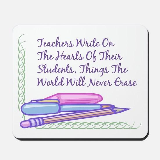 Teachers Write On The Hearts. Mousepad