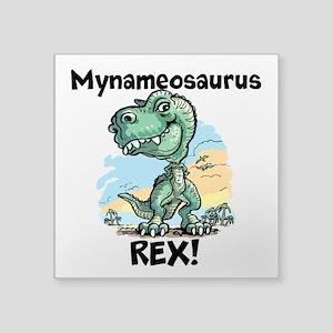 """Personalizable Rex Square Sticker 3"""" x 3"""""""
