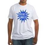 Friend of Sinners Fitted T-Shirt