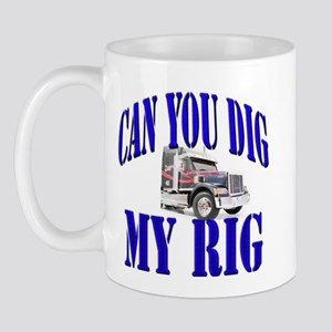 Dig my rig Mug